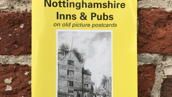 Yesterday's Nottinghamshire - Nottinghamshire Inns & Pubs Vol 1
