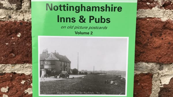 Yesterday's Nottinghamshire - Nottinghamshire Inns & Pubs Vol 2