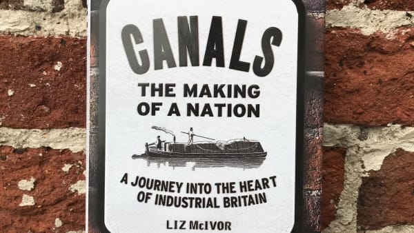 Liz McIvor - Canals: The Making of a Nation