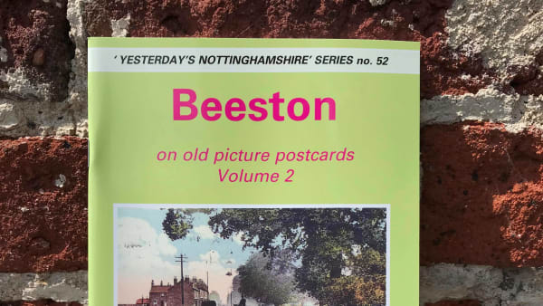 Yesterday's Nottinghamshire - Beeston Postcards Vol 2